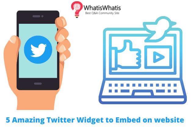 5 Amazing Twitter Widget to Embed on website