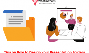 Tips on How to Design your Presentation Folders