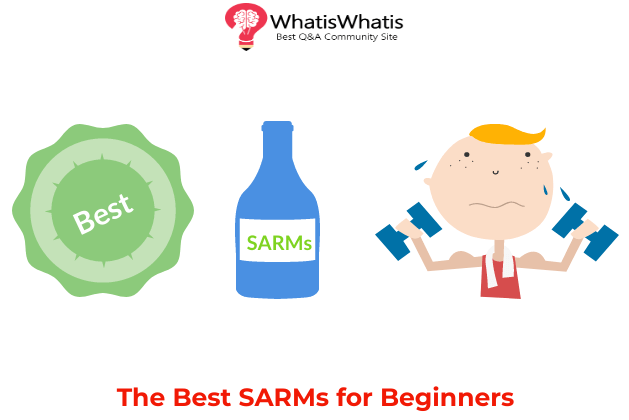 The Best SARMs for Beginners