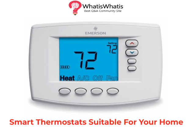 3 Smart Thermostats Suitable For Your Home