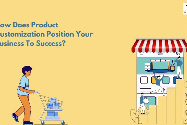 How does Product Customization position your business to success? | Shopify Product customizer