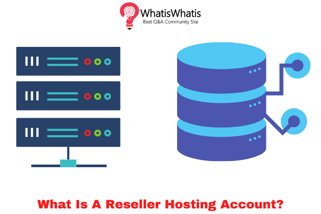 What Is A Reseller Hosting Account?